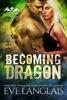 Becoming Dragon book image