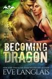 Becoming Dragon book summary, reviews and downlod