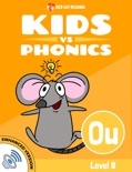 Learn Phonics: ou - Kids vs Phonics (Enhanced Version) book summary, reviews and downlod