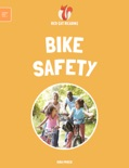 Leveled Reading: Bike Safety book summary, reviews and download