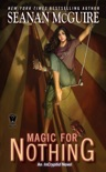 Magic For Nothing book summary, reviews and downlod