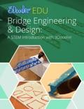 Bridge Engineering & Design with 3Doodler