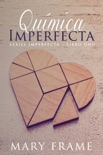 Química Imperfecta book summary, reviews and downlod