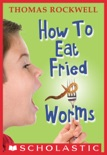 How to Eat Fried Worms book summary, reviews and download