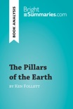 The Pillars of the Earth by Ken Follett (Book Analysis) book summary, reviews and downlod