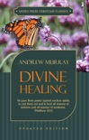 Divine Healing book summary, reviews and download