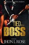 Tied to a Boss book summary, reviews and download