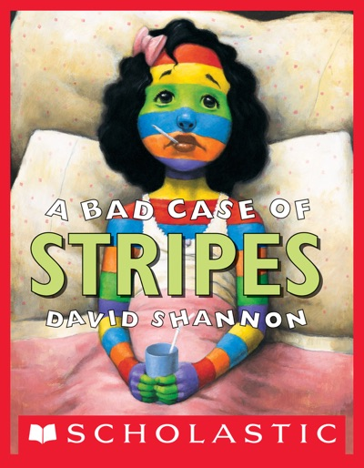A Bad Case of Stripes by David Shannon Book Summary, Reviews and E-Book Download