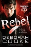 Rebel book summary, reviews and downlod