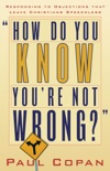 How Do You Know You're Not Wrong? book summary, reviews and download