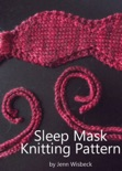 Sleep Mask Knitting Pattern book summary, reviews and download