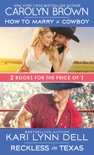 How to Marry a Cowboy / Reckless in Texas book summary, reviews and downlod