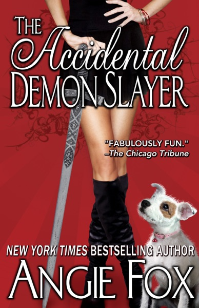 The Accidental Demon Slayer by Angie Fox Book Summary, Reviews and E-Book Download