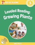 Leveled Reading: Growing Plants book summary, reviews and download