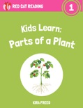 Kids Learn: Parts of a Plant book summary, reviews and download