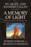 By Grace and Banners Fallen: Prologue to A Memory of Light book summary, reviews and downlod