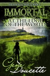 Immortal at the Edge of the World book summary, reviews and downlod