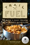 Trail Fuel book summary, reviews and download