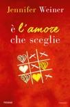 E' l'amore che sceglie book summary, reviews and downlod