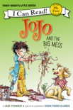 Fancy Nancy: JoJo and the Big Mess book summary, reviews and download