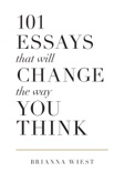 101 Essays That Will Change the Way You Think e-book
