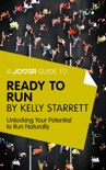 A Joosr Guide to... Ready to Run by Kelly Starrett book summary, reviews and downlod