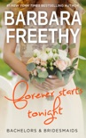 Forever Starts Tonight (Bachelors & Bridesmaids #6) book summary, reviews and downlod