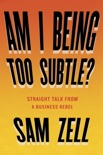 Am I Being Too Subtle? book summary, reviews and download