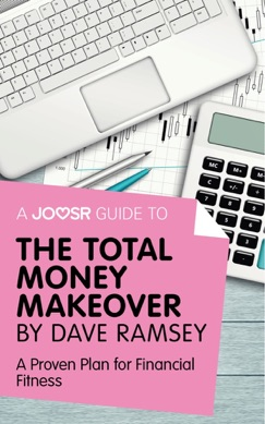 A Joosr Guide to... The Total Money Makeover by Dave Ramsey E-Book Download