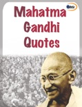Mahatma Gandhi Quotes book summary, reviews and downlod