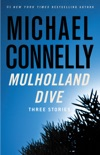 Mulholland Dive book summary, reviews and downlod