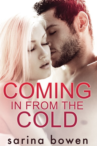 Coming In From the Cold by Sarina Bowen Book Summary, Reviews and E-Book Download