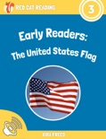 Early Readers: The United States Flag book summary, reviews and download