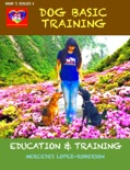 Dog Basic Training book summary, reviews and download