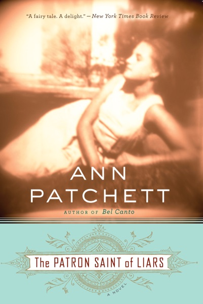 The Patron Saint of Liars by Ann Patchett Book Summary, Reviews and E-Book Download