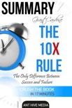 Grant Cardone's The 10X Rule: The Only Difference Between Success and Failure Summary book summary, reviews and downlod