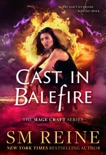 Cast in Balefire book summary, reviews and downlod