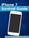 iPhone 7 Survival Guide: Step-by-Step User Guide for the iPhone 7, iPhone 7 Plus, and iOS 10: From Getting Started to Advanced Tips and Tricks book summary, reviews and downlod
