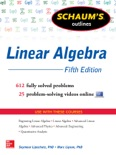 Schaum's Outline of Linear Algebra, 5th Edition book summary, reviews and download