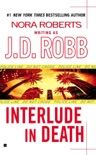 Interlude In Death book summary, reviews and downlod
