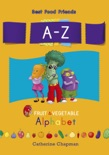 A-Z Fruit & Vegetable Alphabet book summary, reviews and download