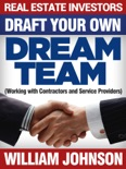 Real Estate Investors Draft Your Own Dream Team book summary, reviews and download