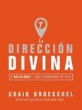 La dirección divina book summary, reviews and downlod