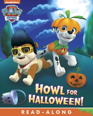 Howl for Halloween (PAW Patrol) (Enhanced Edition) by Viacom International Inc. book summary, reviews and downlod