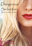 Dangerous Seduction book summary, reviews and downlod