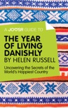 A Joosr Guide to... The Year of Living Danishly by Helen Russell book summary, reviews and downlod