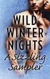 Wild Winter Nights: A Sizzling Sampler book summary, reviews and downlod