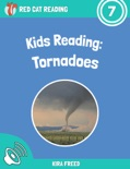 Kids Reading: Tornadoes book summary, reviews and download