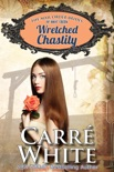 Wretched Chastity book summary, reviews and download