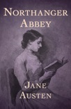 Northanger Abbey book summary, reviews and download